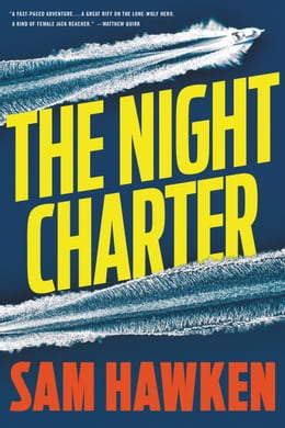 Book The Night Charter by Sam Hawken