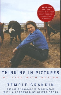 Book Thinking in Pictures, Expanded Edition: My Life with Autism by Temple Grandin
