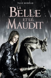 La Belle et le Maudit, T01: Grostesque