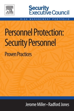 Book Personnel Protection: Security Personnel: Proven Practices by Jerome Miller