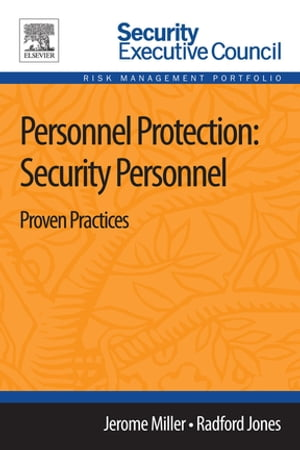 Personnel Protection: Security Personnel Proven Practices