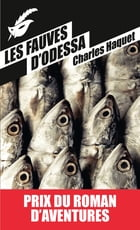 Les fauves d'Odessa by Charles Haquet