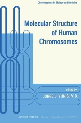 Book Molecular Structure of Human Chromosomes by Yunis, Jorge