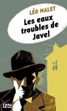 Les eaux troubles de Javel by Léo MALET