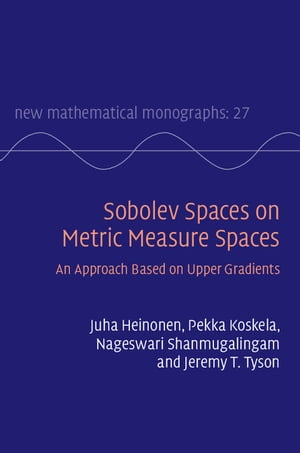 Sobolev Spaces on Metric Measure Spaces An Approach Based on Upper Gradients