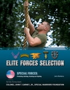 Elite Forces Selection by Jack Montana