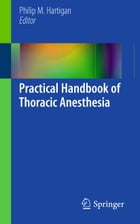 Practical Handbook of Thoracic Anesthesia