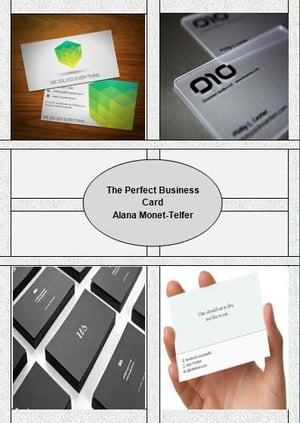 The Perfect Businesses Card by Alana Monet-Telfer