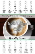 Inside the Cup: Translating Starbucks into a Drinkable Language
