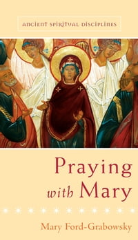 Praying with Mary