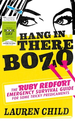 Book Hang in There Bozo: The Ruby Redfort Emergency Survival Guide for Some Tricky Predicaments by Lauren Child
