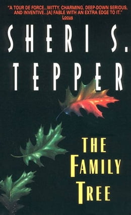 Book The Family Tree by Sheri S. Tepper