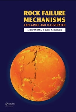 Book Rock Failure Mechanisms: Illustrated and Explained by Tang, Chun'An