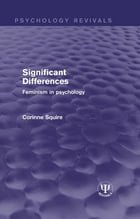 Significant Differences: Feminism in Psychology