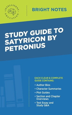 Study Guide to Satyricon by Petronius