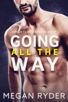 Going All the Way by Megan Ryder