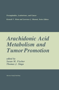 Arachidonic Acid Metabolism and Tumor Promotion