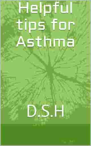 Helpful tips for Asthma by D.S.H D.S.H