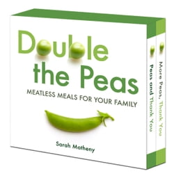 Book Double the Peas: Meatless Meals for Your Family: Peas and Thank You\More Peas, Thank You by Sarah Matheny
