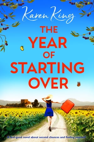 The Year of Starting Over: A feel-good novel about second chances and finding yourself