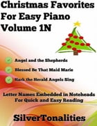 Christmas Favorites for Easy Piano Volume 1 N by Silver Tonalities
