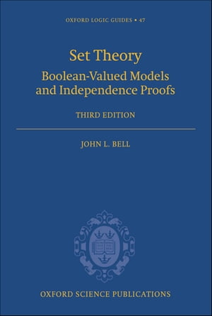 Set Theory Boolean-Valued Models and Independence Proofs