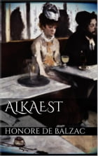 Alkaest by Honore de Balzac