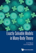 Exactly Solvable Models in Many-Body Theory by N H March