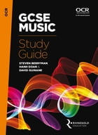 OCR GCSE Music Study Guide 2016 by Steven Berryman