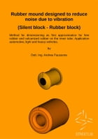 Rubber mound designed to reduce noise due to vibration (Silent block - Rubber block) by Andrea Faussone