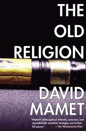 The Old Religion: A Novel
