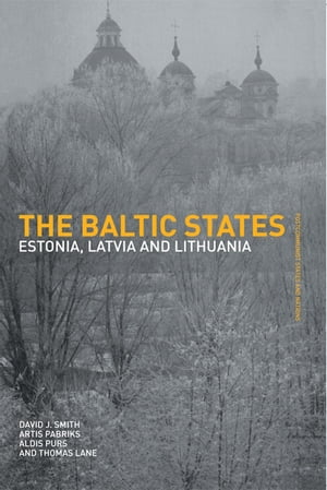 The Baltic States Estonia,  Latvia and Lithuania