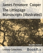 The Littlepage Manuscripts (Illustrated) by James Fenimore Cooper