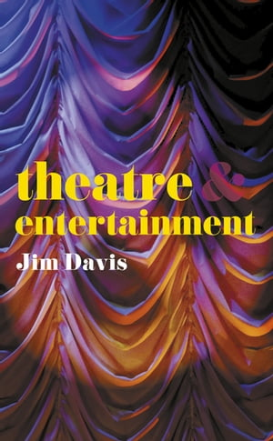 Theatre and Entertainment