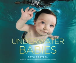 Book Underwater Babies by Seth Casteel