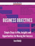 9781489152510 - Gerard Blokdijk: Business Objectives - Simple Steps to Win, Insights and Opportunities for Maxing Out Success - 书