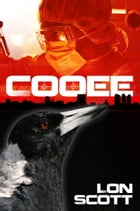 Cooee: Mike Browne Detective Escape to Hamburg by Lon Scott
