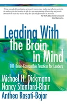 Leading With the Brain in Mind: 101 Brain-Compatible Practices for Leaders