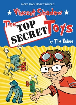Book The Top Secret Toys by Tim Kehoe