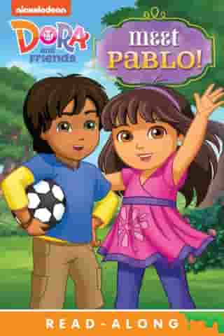 Meet Pablo! Read-Along Storybook (Dora and Friends) by Nickeoldeon