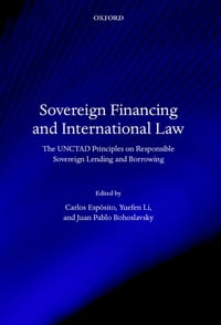 Sovereign Financing and International Law: The UNCTAD Principles on Responsible Sovereign Lending…