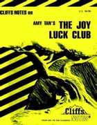 CliffsNotes on Tan's The Joy Luck Club by Laurie Neu Rozakis