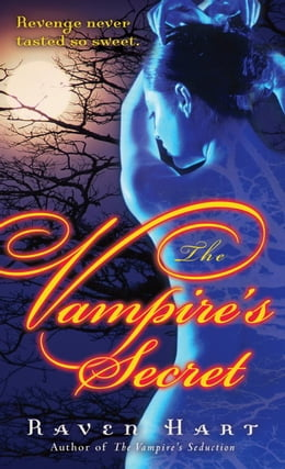Book The Vampire's Secret by Raven Hart