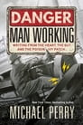 Danger, Man Working Cover Image