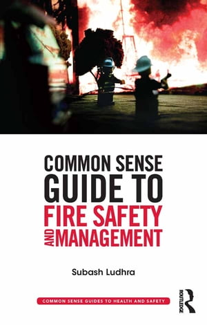 Common Sense Guide to Fire Safety and Management