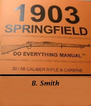 The Springfield Rifle