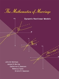 The Mathematics of Marriage: Dynamic Nonlinear Models: Dynamic Nonlinear Models
