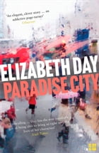 Paradise City by Elizabeth Day