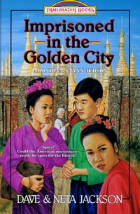 Imprisoned in the Golden City: Adoniram and Ann Judson