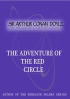 The Adventure of the Red Circle by Sir Arthur Conan Doyle